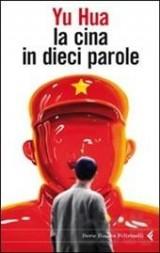 """""""La Cina in dieci parole"""", l'ultimo libro di Yu Hua"""